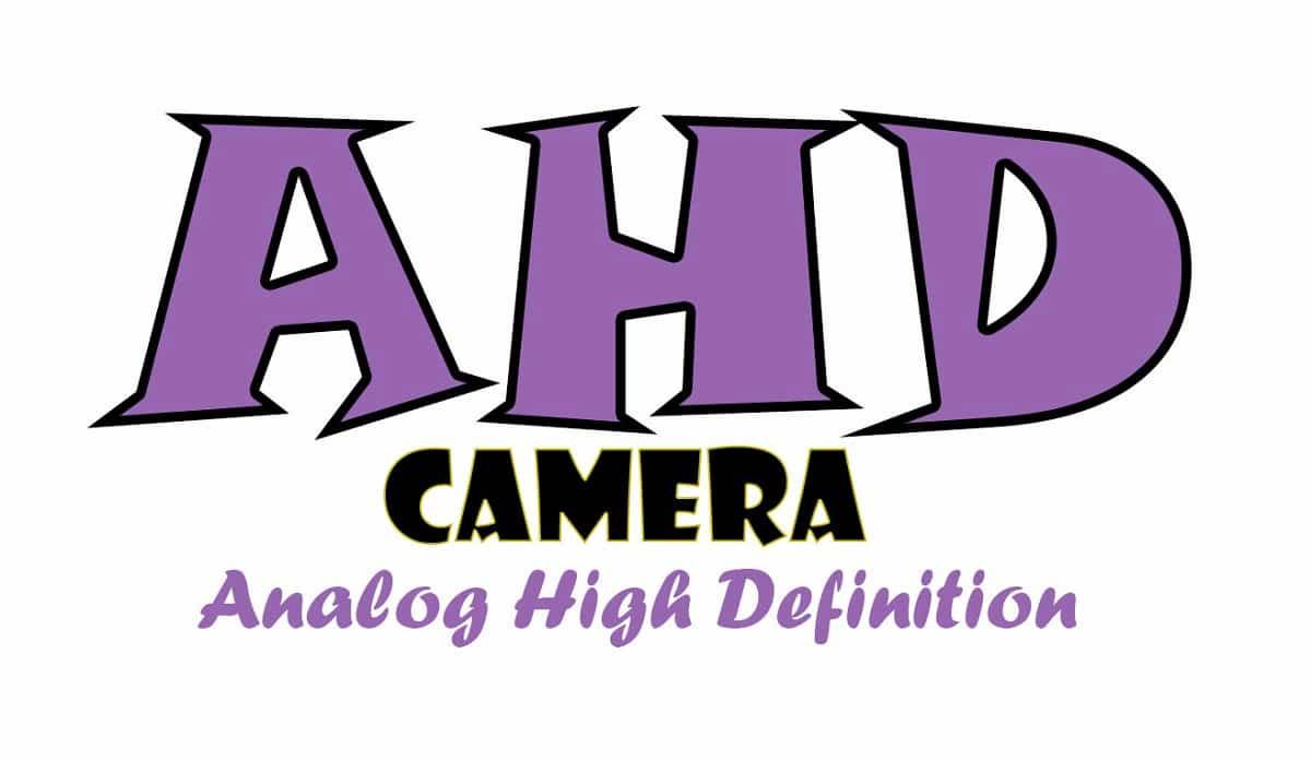 دوربین مداربسته AHD ای اچ دی چیست؟
